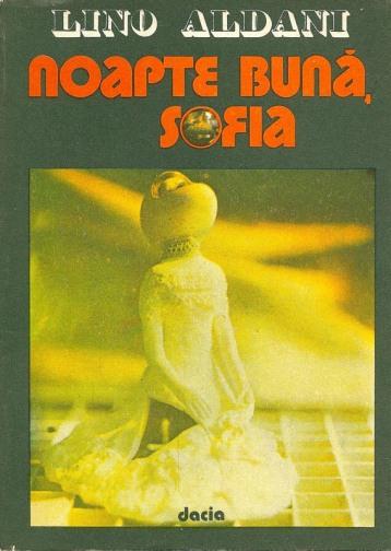 1982-Aldani, Lino - Noapte buna, Sofia (Ed. Dacia)