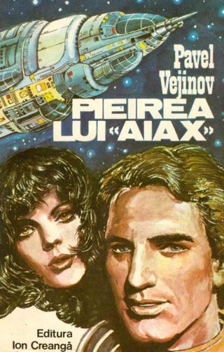 1982-Vejinov, Pavel - Pieirea lui Aiax (Ed. Ion Creanga)